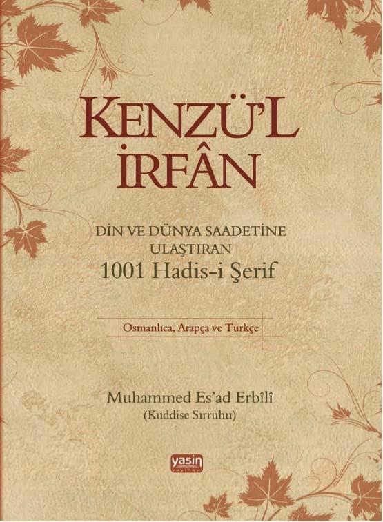 Kenzü'l İrfân 1001 Hadis-i Şerif – Muhammed Esad Erbili PDF e-kitap indir