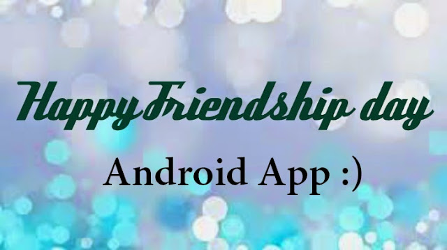 friendship day android app