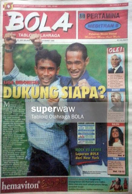 Tabloid BOLA: LIGA INDONESIA DUKUNG SIAPA