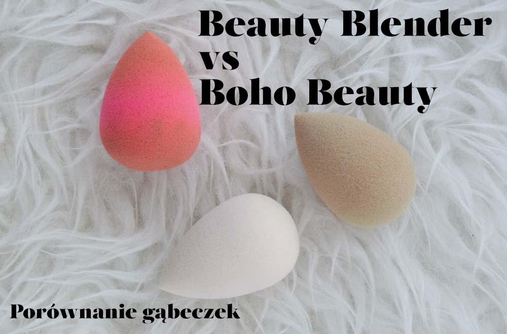 Tanie vs Drogie, czyli porównanie gąbeczek Beautyblender i BohoBeauty
