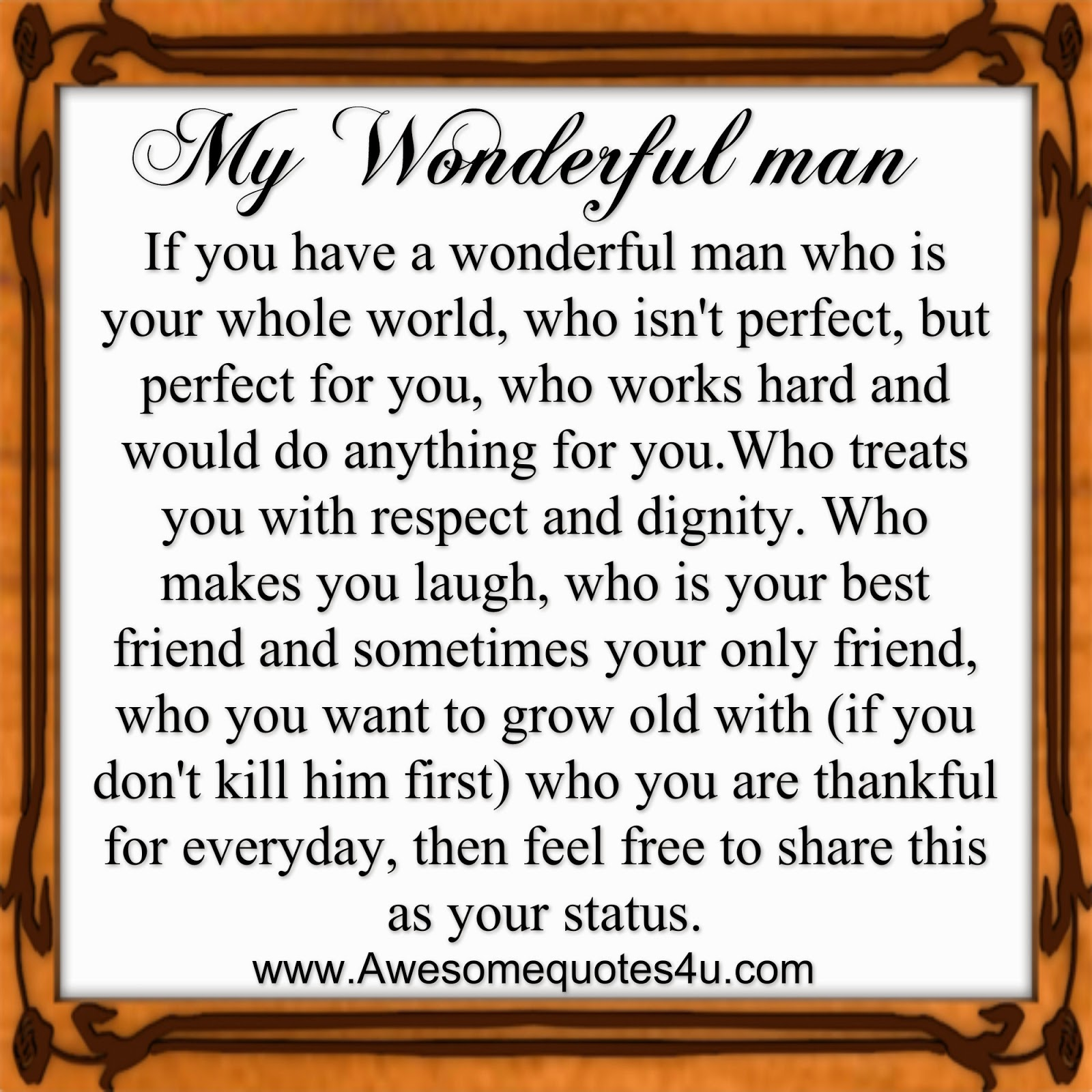 Awesome Quotes My Wonderful Man