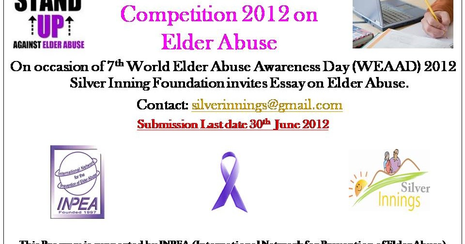 silver innings blog for senior citizens and their family th  silver innings blog for senior citizens and their family 5th annual national essay competition 2012 7th world elder abuse awareness day weaad 2012