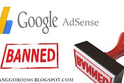 Tips Menghindari Akun Google Adsense Dari Suspend/Banned