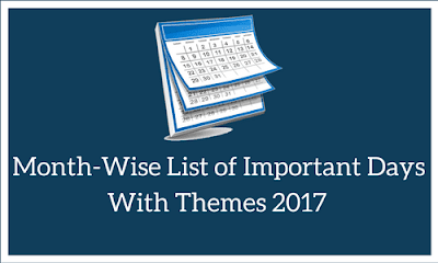 Month Wise List of Important Days With Themes 2017