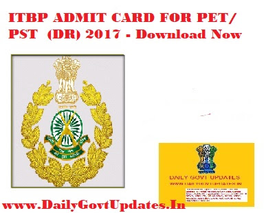 ITBP ADMIT CARD FOR PET/ PST  (DR) 2017 - Download Now