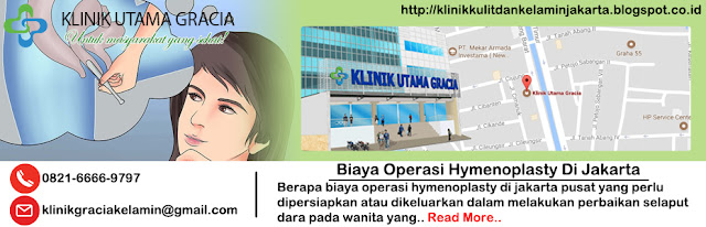 biaya operasi hymenoplasty di jakarta