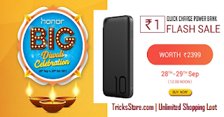 honor Diwali Rs1 flash sale Honor Power bank buy online tricksstore