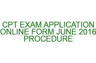 CA CPT ICAI EXAM APPLICATION ONLINE FORM JUNE 2016