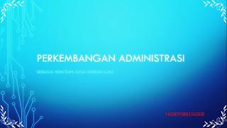 perkembangan-administrasi-di-indonesia