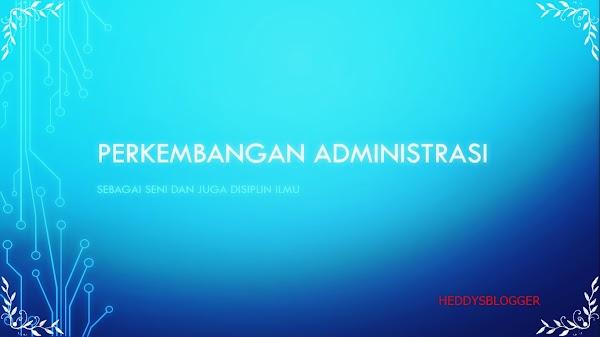 Perkembangan Administrasi Indonesia
