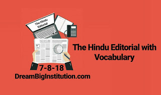 The Hindi Editorial With Important Vocabulary (7-8-18)