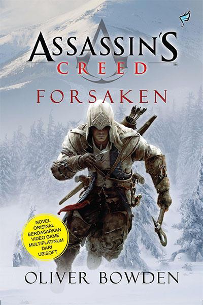 Assassin's Creed Buku 5 - Forsaken karya Oliver Bowden PDF