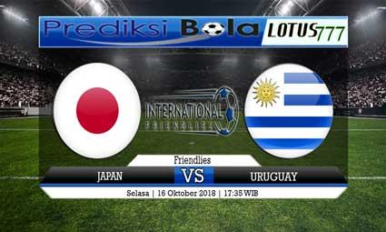 PREDIKSI JAPAN VS URUGUAY 16 OKTOBER 2018