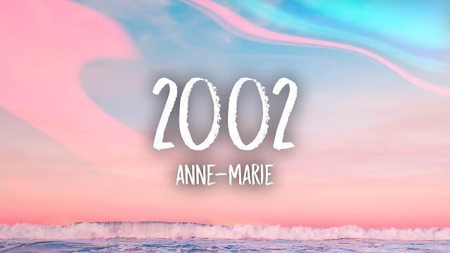 2002 - Anne-Marie MP3 dan Artinya