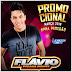 BAIXAR – Flávio Pizada Quente – CD Promocional - Março 2016
