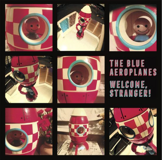 THE BLUE AEROPLANES - Welcome, stranger! 1