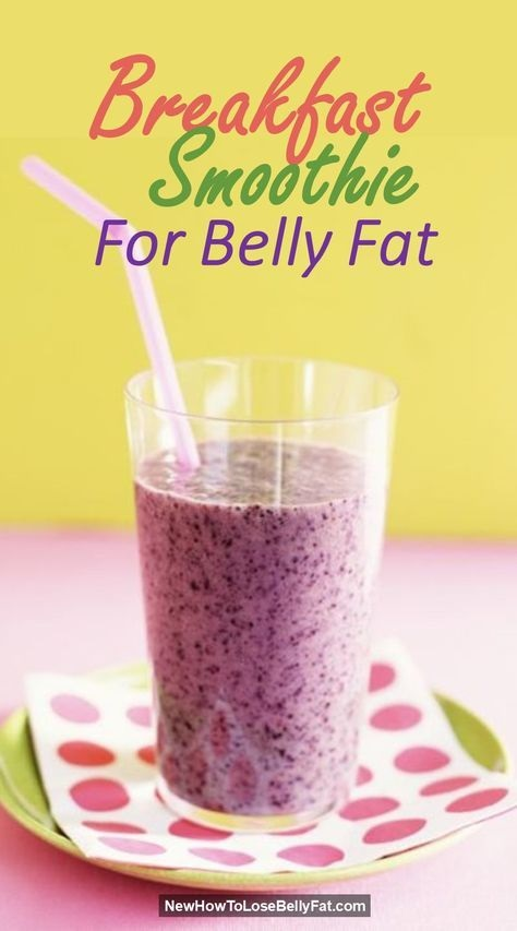 Breakfast Smoothie For Belly Fat