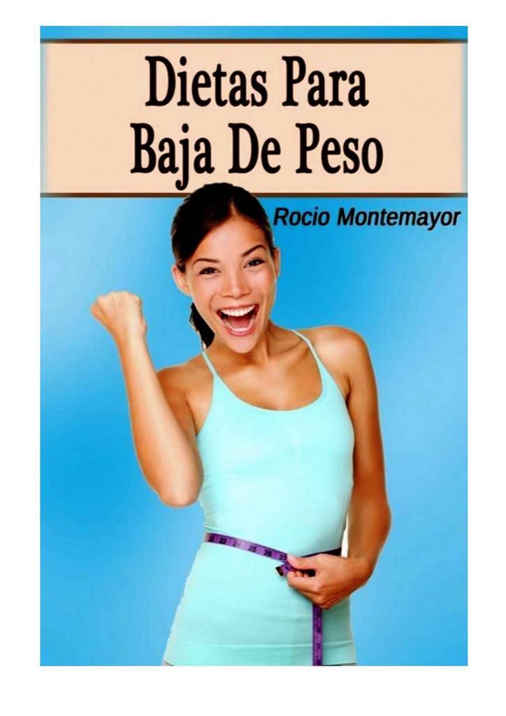 Dietas para bajar de peso – Rocio Montemayor