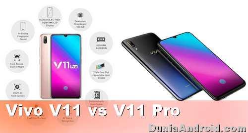 Perbedaan Spesifikasi Vivo V11 Pro dan V11