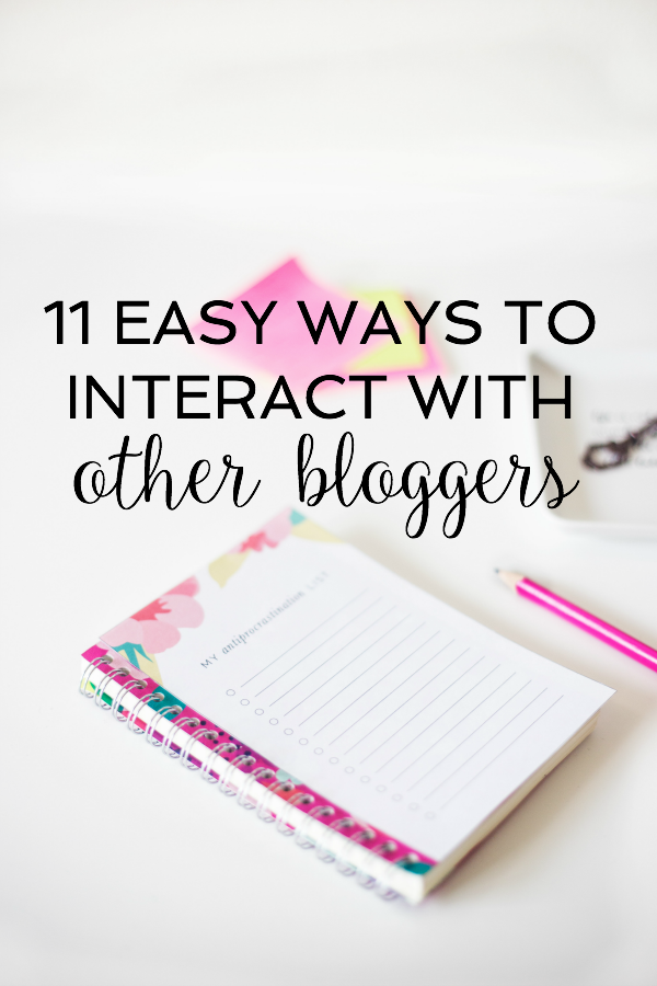 11 Easy Ways to Interact With Other Bloggers