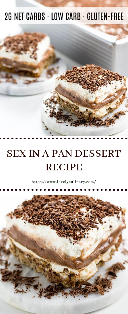 SEX IN A PAN DESSERT RECIPE #dessert #easy