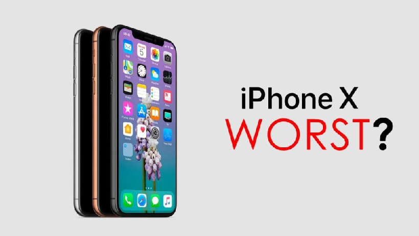 Reasons Why iPhone X is the Worst iPhone Ever: Review