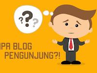 Ini Dia Penyebab dan Cara Mengatasi Blog Sepi Pengunjung