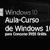 Aula-Curso de Windows 10 para Concurso INSS Grátis