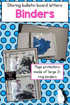 Use binders to organize and store bulletin board letters!