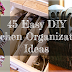 45 Awesome Easy DIY Kitchen Organisation Ideas