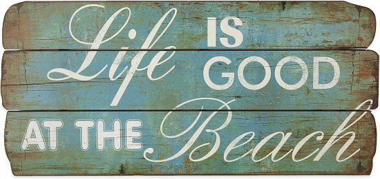 Life is Good at the Beach Wood Wall Plaque Sign