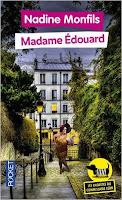 http://aupaysdelire.blogspot.fr/2016/07/madame-edouard-de-nadine-monfils.html
