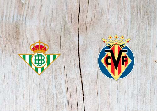 Real Betis vs Villarreal - Highlights 7 April 2019