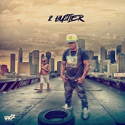 2 Hustler - Tiba Bem
