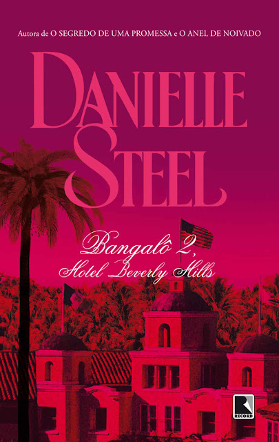 Bangalô 2, Hotel Beverly Hills - Danielle Steel