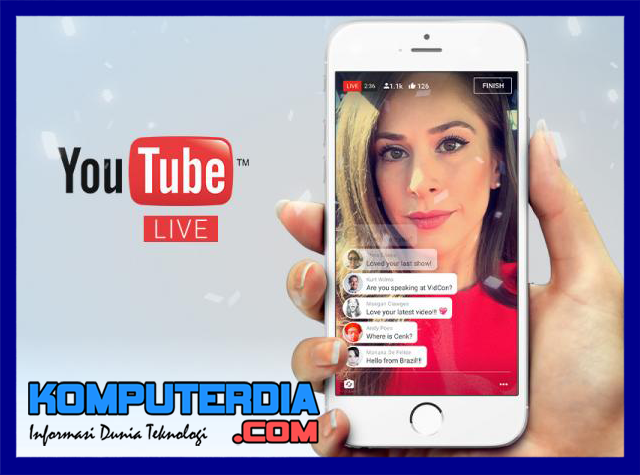 Youtube mobile luncurkan live streaming ( Siaran Langsung )