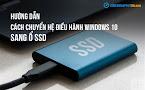 Chuyển hệ điều hành sang ổ SSD