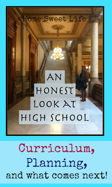 An Honest Look at High School, homeschool curriculum for High School, High School planning
