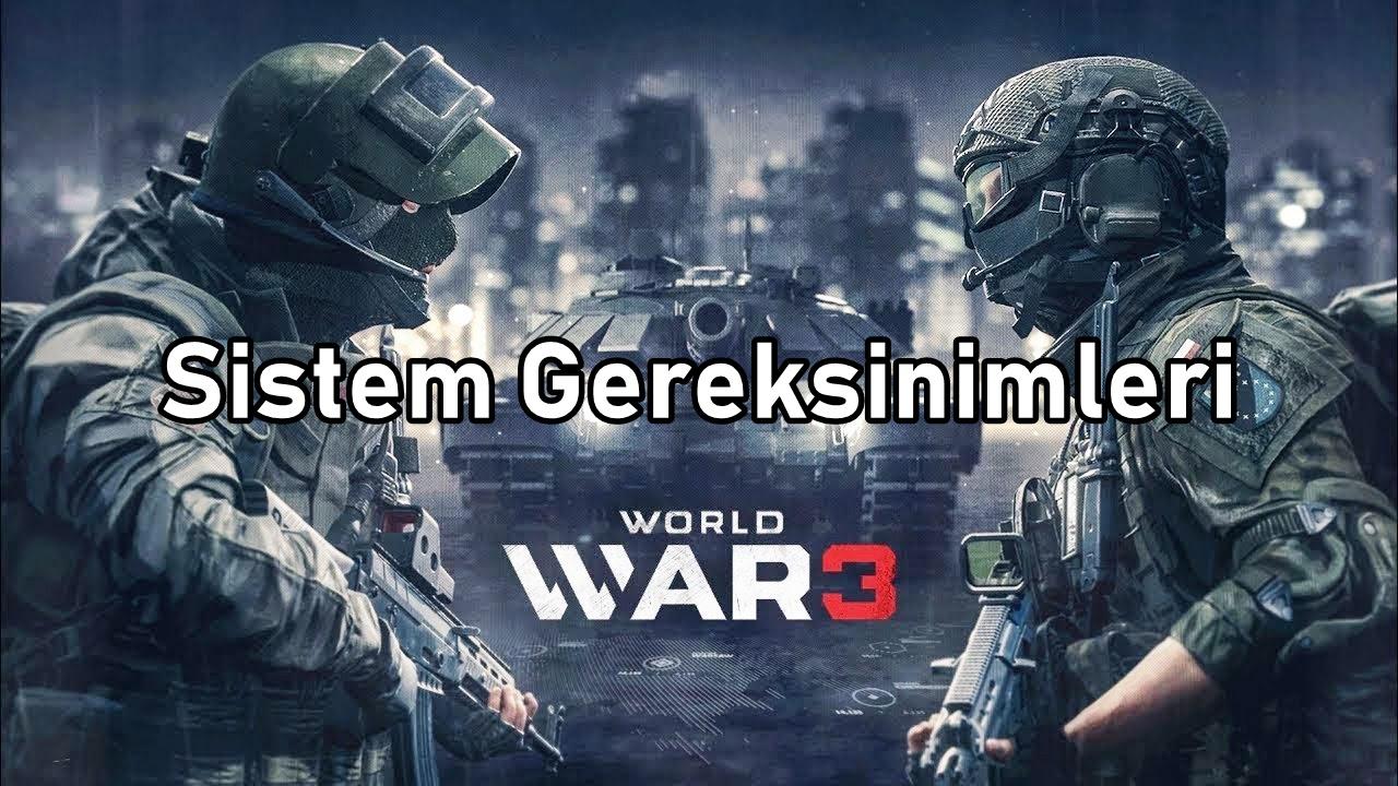 World War 3 Sistem Gereksinimler