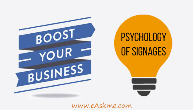 Uncovering The Psychology Of Signages And Its Ability To Boost Your Business : eAskme