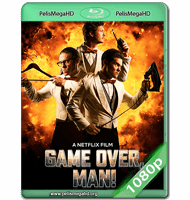 GAME OVER, MAN! (2018) WEB-DL 1080P HD MKV ESPAÑOL LATINO