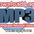 Download Kumpulan Mp3 Lagu Wajib Nasional dan Lagu Perjuangan Indonesia