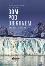 http://lubimyczytac.pl/ksiazka/4811782/dom-pod-biegunem-goraczka-ant-arktyczna