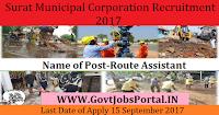 Surat Municipal Corporation Recruitment 2017– 30 Route Assistant