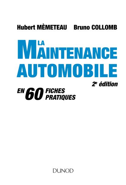 Fabuleux Livres scientifiques gratuits: La maintenance Automobile [PDF] YK33