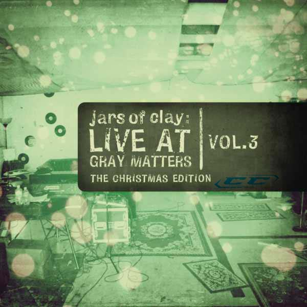 Jars of Clay - Live At Gray Matters vol 3 2010 English Christian Album