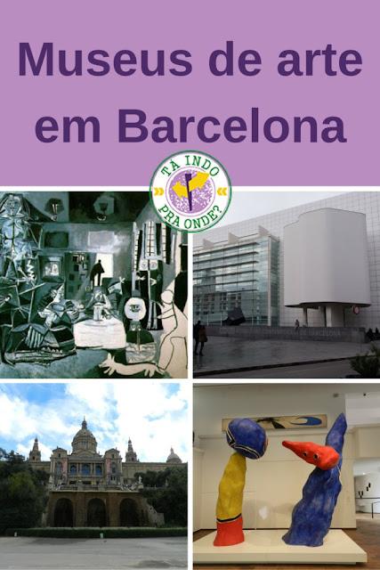 Museus de Arte em Barcelona - Museu Picasso, MACBA, Fundació Joan Miró e MNAC