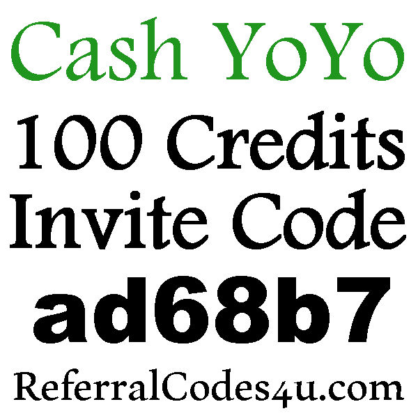 Cash YOYO App Invitation Code 2016-2017, CashYoyo Refer A Friend, CashYoYo Reviews