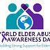 World Elder Abuse Awareness Day 15 June