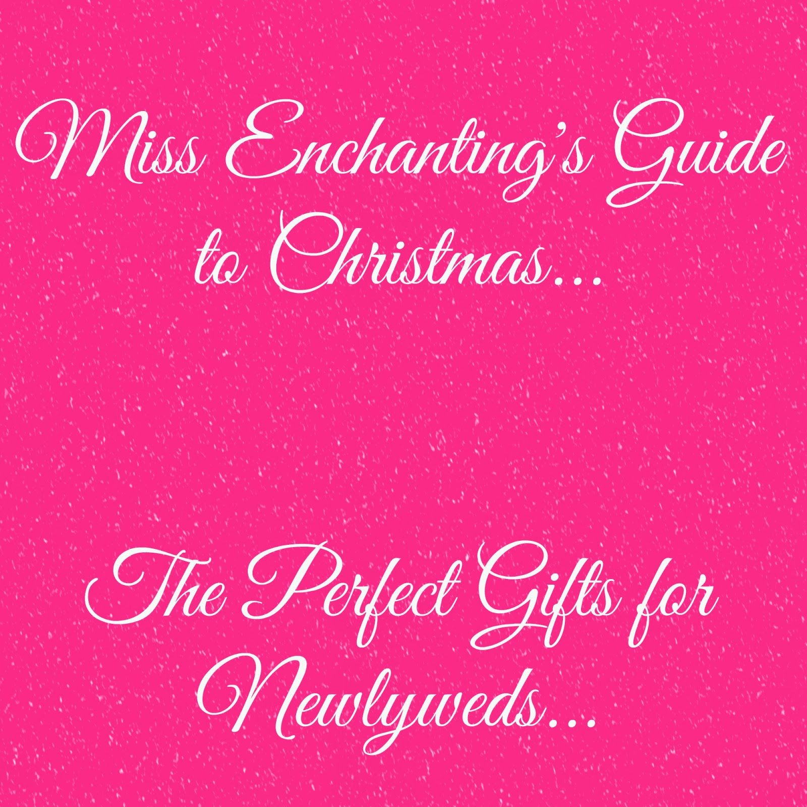 Gifts For Newly Weds: Guide To Christmas...Gifts For Newlyweds!